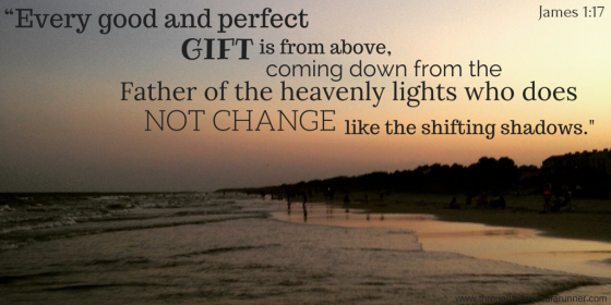 """Every good and perfect gift is from"