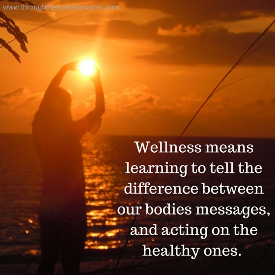 Wellness means learning to tell the difference